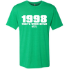 1998 That's When... Next Level Men's Triblend T-Shirt