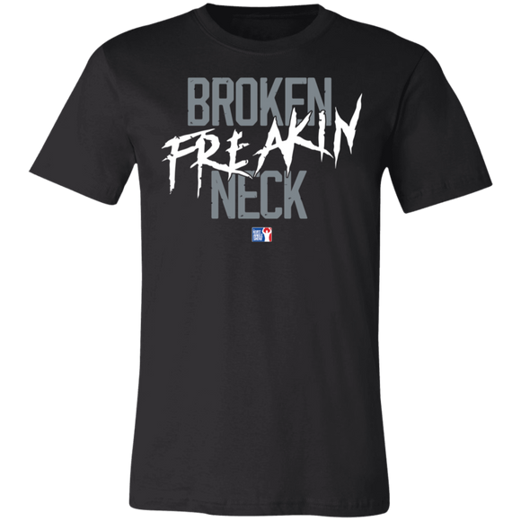 Broken Freakin Neck Super Soft Jersey T-Shirt
