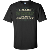 I Make Money Tall T-Shirt