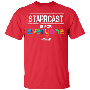 Starrcast is for EVERYONE T-Shirt