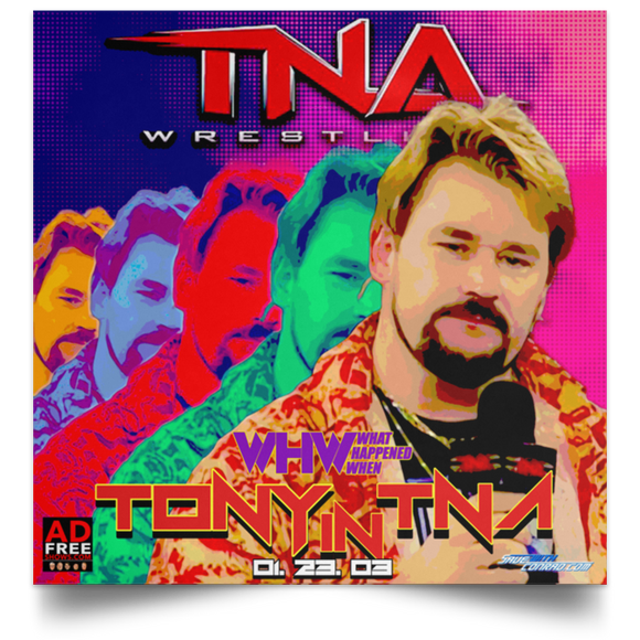 TNA 01-23-03 Satin Square Poster