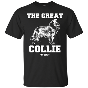 The Great Collie T-Shirt