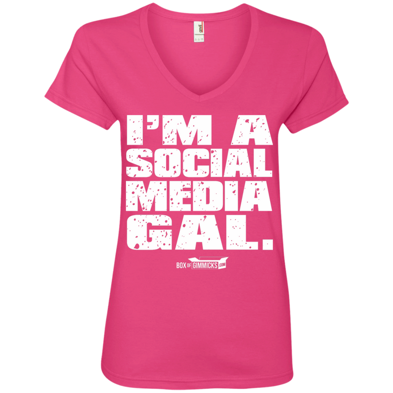 I'm A Social Media Gal Ladies' V-Neck T-Shirt