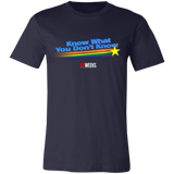 Know What You Don't Know Super Soft T-Shirt