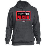 Your Pleasure Tall Pullover Hoodie