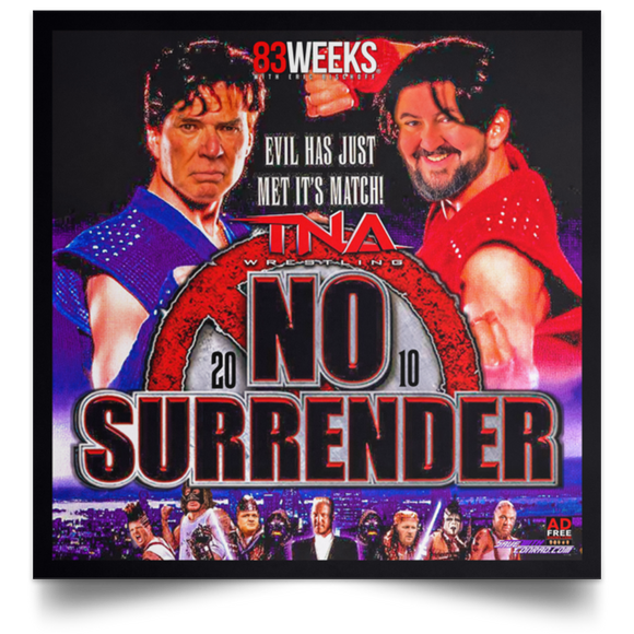 TNA No Surrender Satin Square Poster