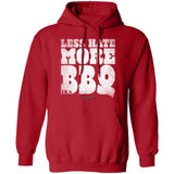 Less Hate More BBQ Pullover Hoodie