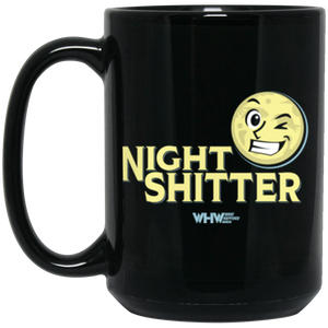 Night Shitter 15 oz. Black Mug