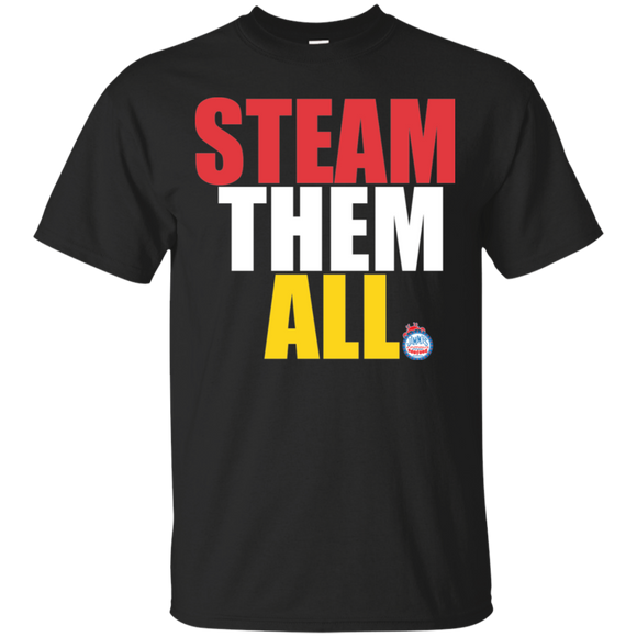 Steam Them All (Maryland Style) Gildan Ultra Cotton T-Shirt