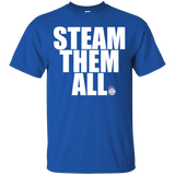 Steam Them All Gildan Ultra Cotton T-Shirt