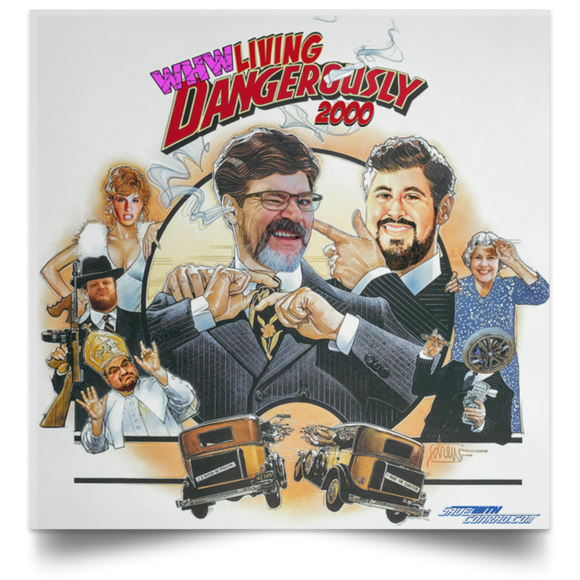 Living Dangerously 2000 Satin Square Poster