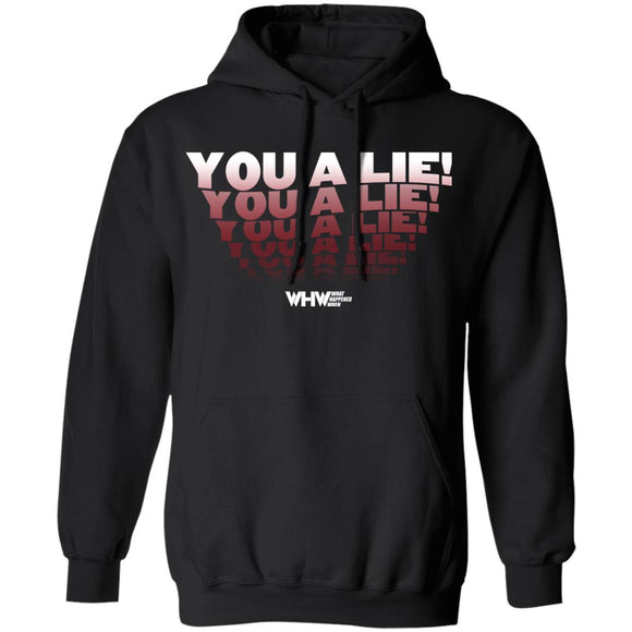 You A Lie Pullover Hoodie