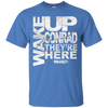 "WHW ""Wake Up Conrad"" T-Shirt"