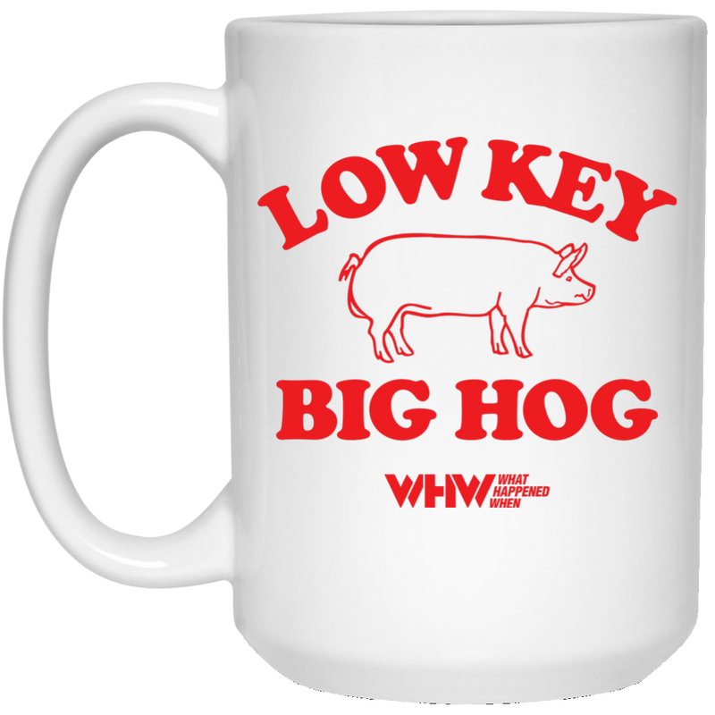 Low Key Big Hog White Mug