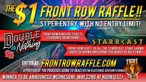 Double or Nothing Front Row Raffle