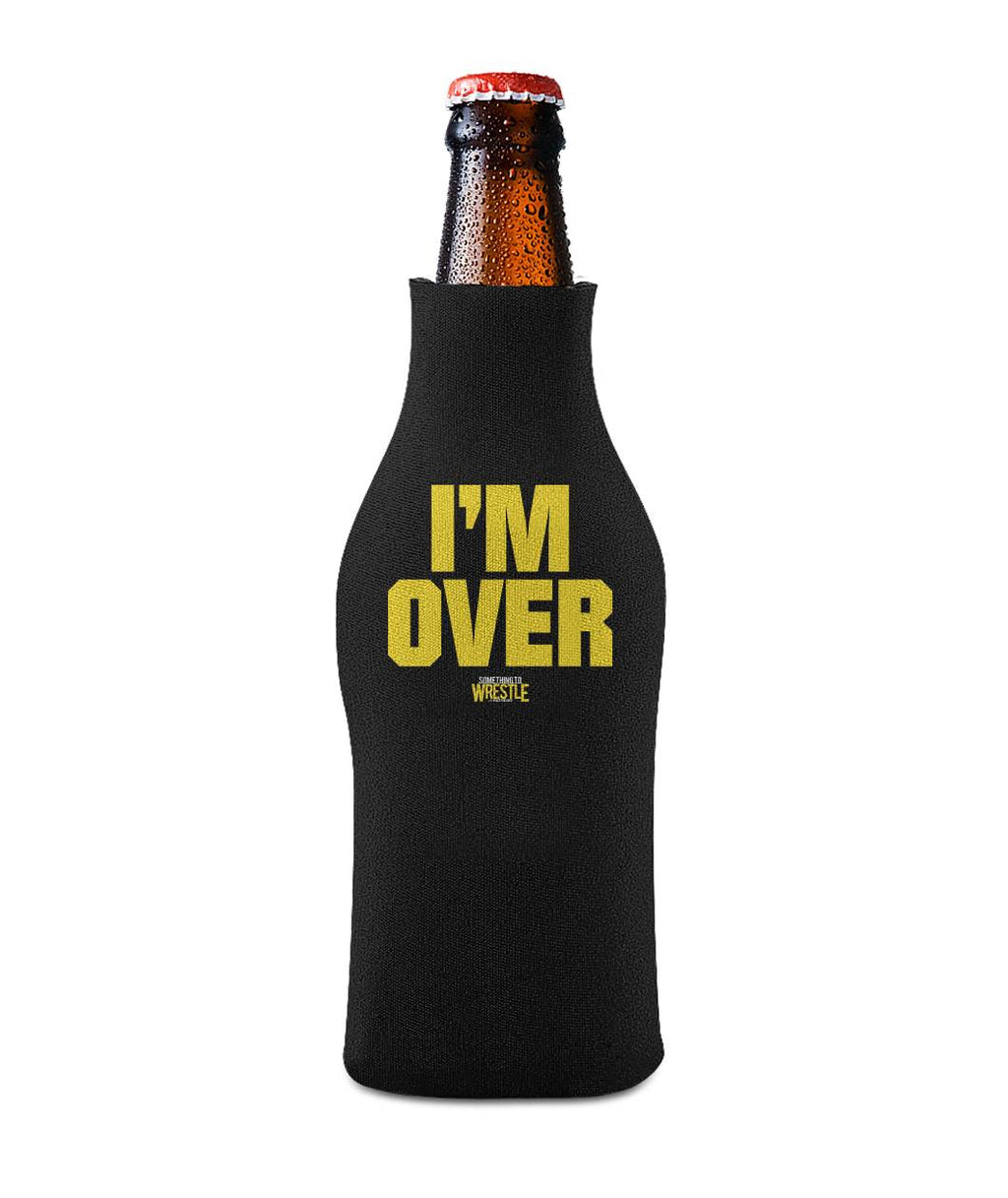 I'm Over Bottle Sleeve