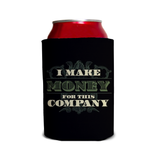 I Make Money Can Cooler