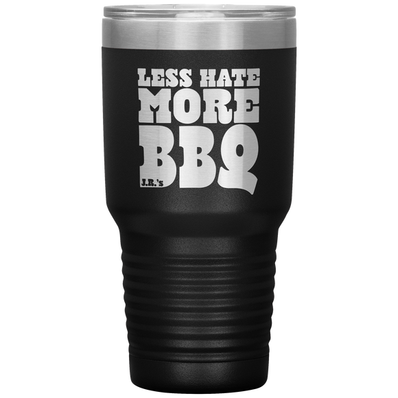 Less Hate More Jr's BBQ Tumbler
