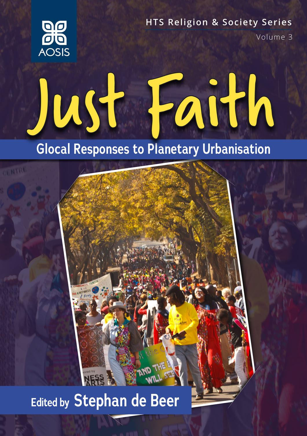 Just Faith: Glocal Responses to Planetary Urbanisation (Hardcover)