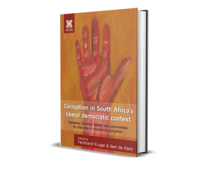 Corruption in South Africa's liberal democratic context: Equipping Christian leaders and communities for their role in countering corruption (Paperback)