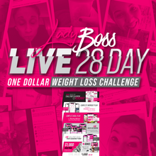 Load image into Gallery viewer, LADY BOSS CHALLENGE - LIVE 28 DAY PROGRAM