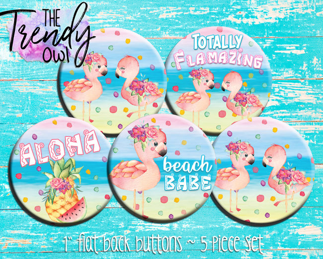 """Summer Flamingos!"" 1"" Flat Back Buttons - 5pc"