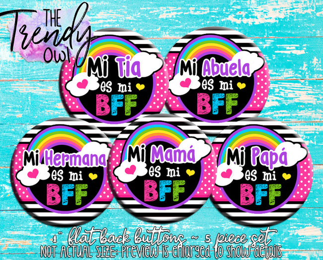 """Family BFF Spanish "" 1"" Flat Back Buttons - 5pc"