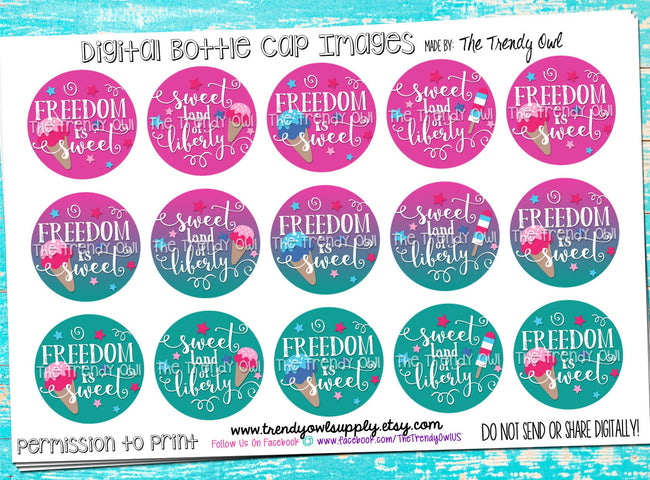 "Freedom Is Sweet - 4th of July - 1"" Bottle Cap Images - INSTANT DOWNLOAD"