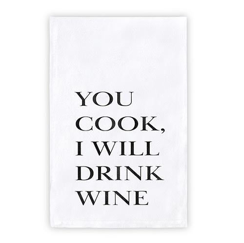 Thirsty Boy Tea Towel - You Cook. I Will Drink Wine.