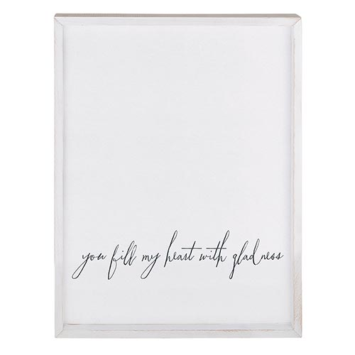 Framed Word Board - You fill my heart with gladness