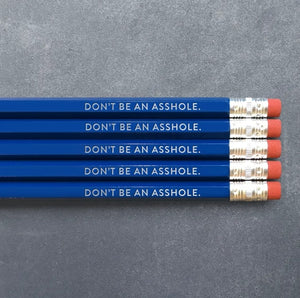 Foil Stamped Pencil Set - Don't Be An Asshole