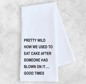 Cotton Tea Towel - We Used to Eat Cake