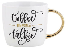 Load image into Gallery viewer, Calligraphy Mugs - Coffee Before Talkie