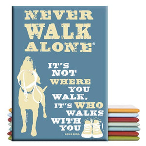 Decorative Magnet - Never Walk Alone