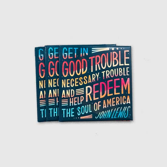John Lewis Good Trouble magnet