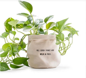 Canvas planter - All Good Things Are Wild And Free