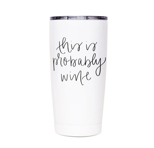 Travel Tumbler - This Is Probably Wine