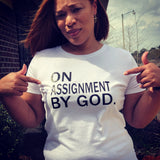 ON ASSIGNMENT BY GOD