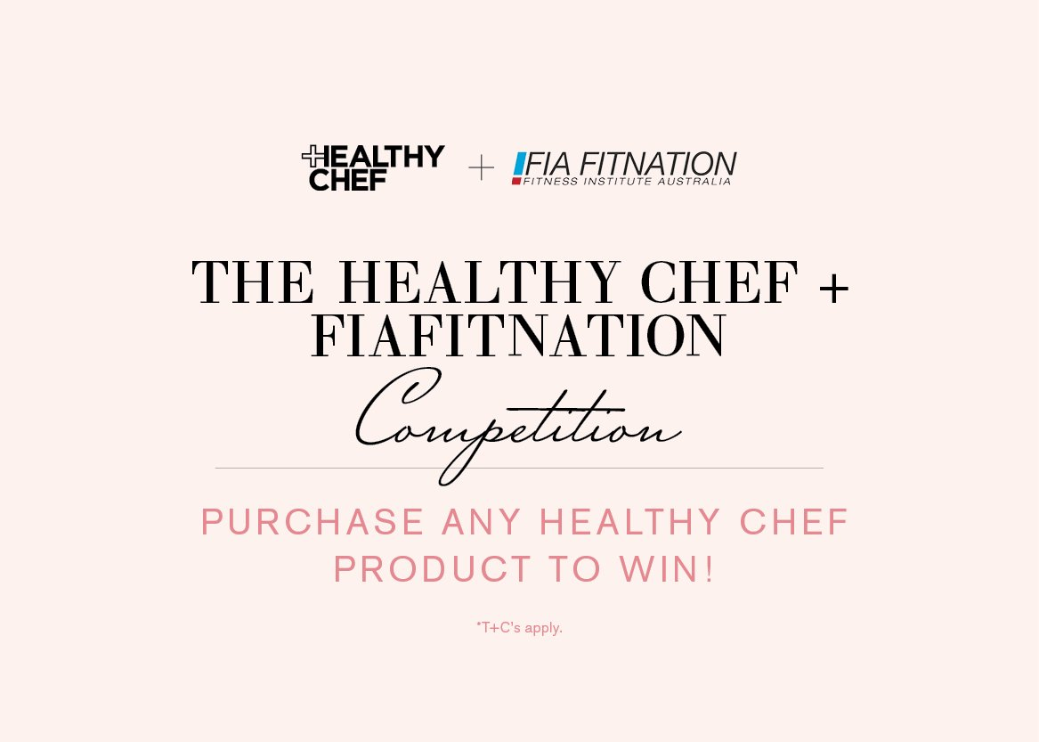 The Healthy Chef + FIAFITNATION Competition