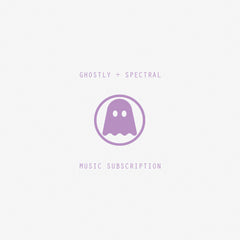 6 Month Digital Subscription - Ghostly and Spectral Releases