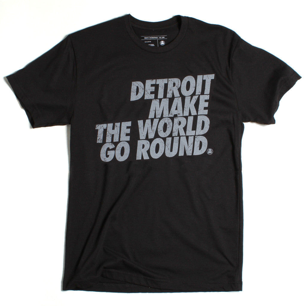 Detroit Make the World Go Round Tee