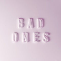 Bad Ones (feat. Tegan and Sara)