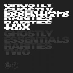 Ghostly Essentials: Rarities Two