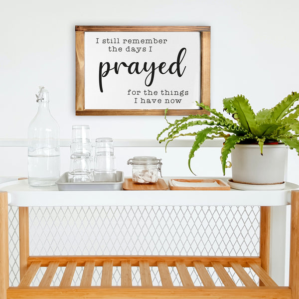 I Still Remember When Sign - Rustic Farmhouse Decor For The Home - 11x16