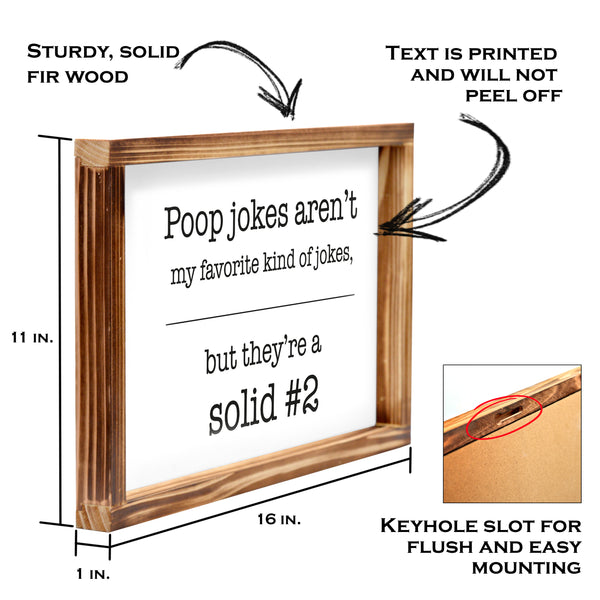 Poop Jokes Sign - Funny Farmhouse Bathroom Decor Sign 11x16