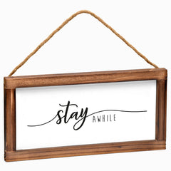 Stay Awhile Sign - Modern Farmhouse Wall Hangiing Sign 6x12