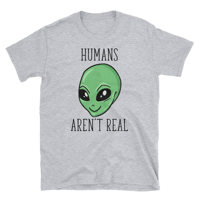 Humans Aren't Real - Custom Designed T-Shirt Wat Crate Sport Grey S