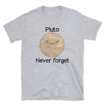 Pluto Never Forget - Custom Designed T-Shirt Wat Crate Sport Grey S