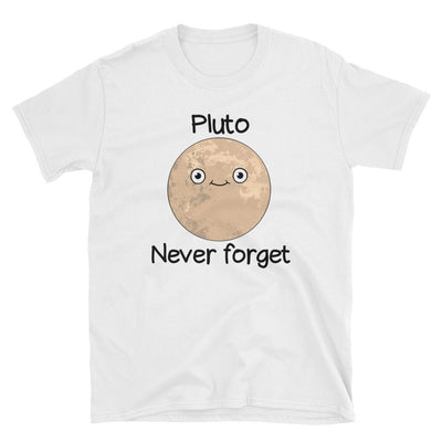 Pluto Never Forget - Custom Designed T-Shirt Wat Crate White S