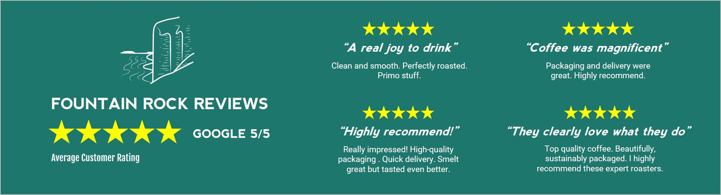 Fountain Rock Coffee Roasters 5 star customer reviews